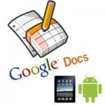 Google Docs para Android y Ipad